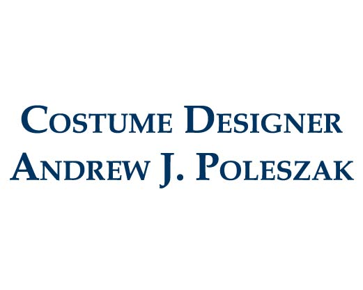 Costume Designer Andrew J. Poleszak